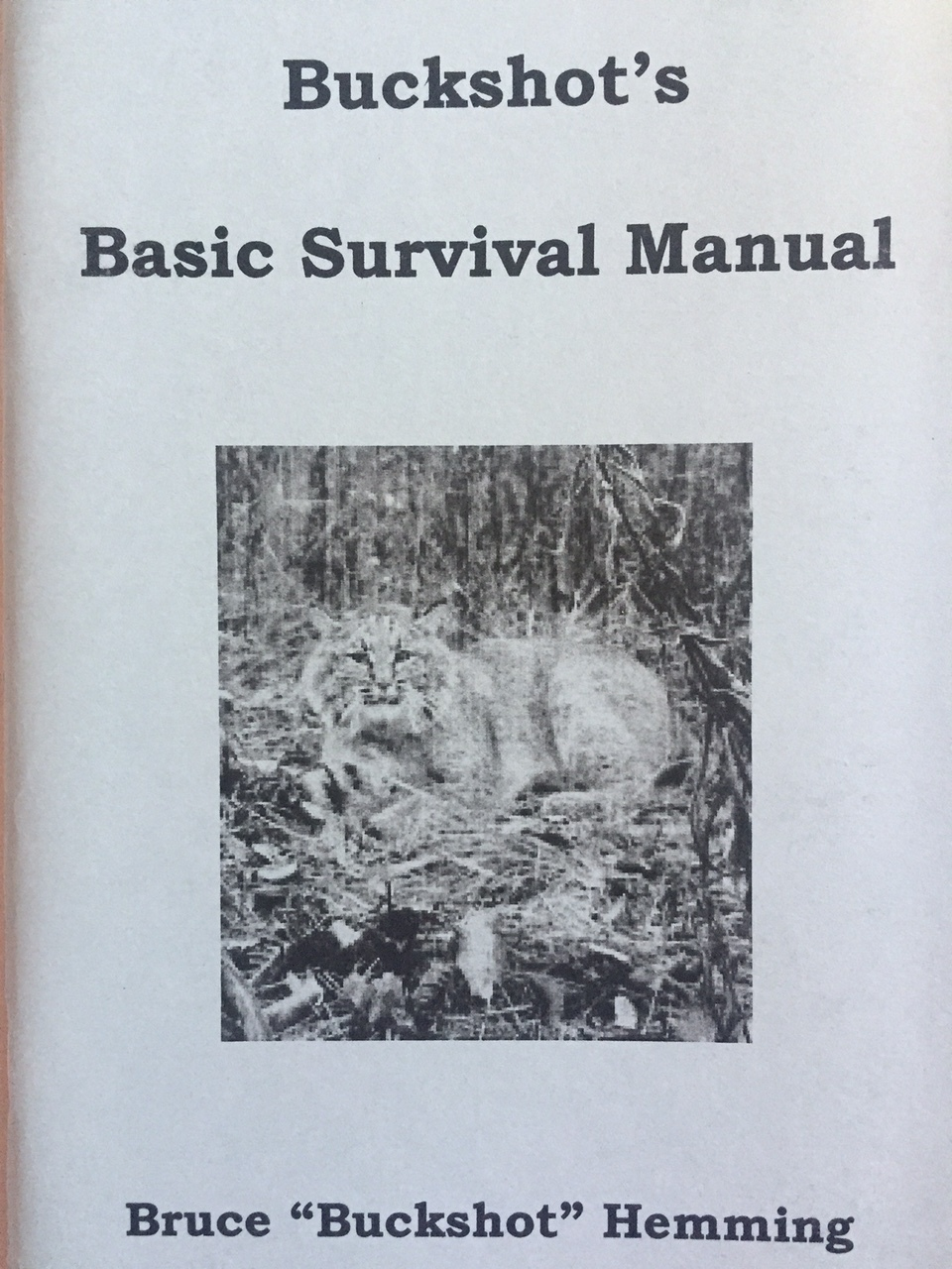 Buckshot's Basic Survival Manual