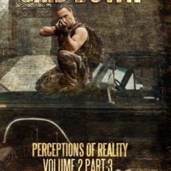 Grid Down: Perceptions of Reality, Vol. 2 Part 3