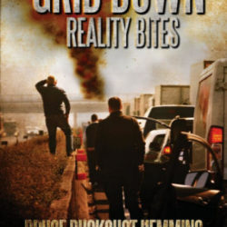 Grid Down: Reality Bites Vol 1
