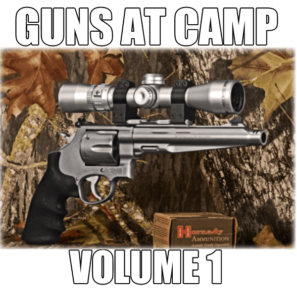 Guns At Camp Buckshot Volume 1 DVD