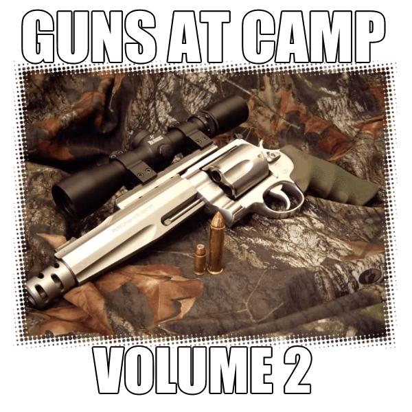 Guns At Camp Buckshot Volume 2 DVD